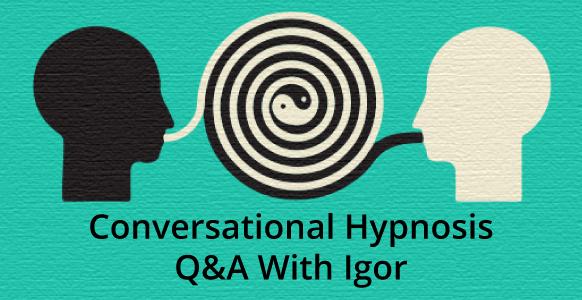 conversational-hypnosis-questions-igor-ledochowski-2018